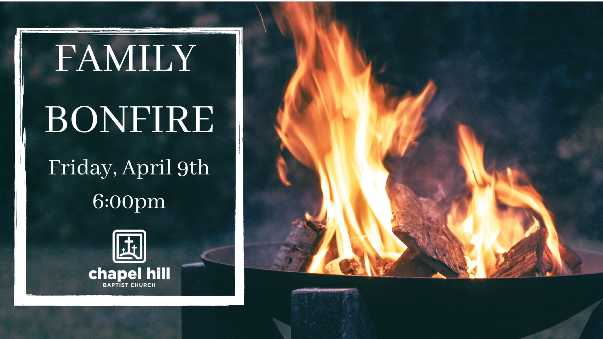 Family Bonfire - April 9