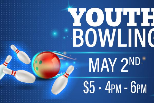 Youth Bowling - May 2, 2021
