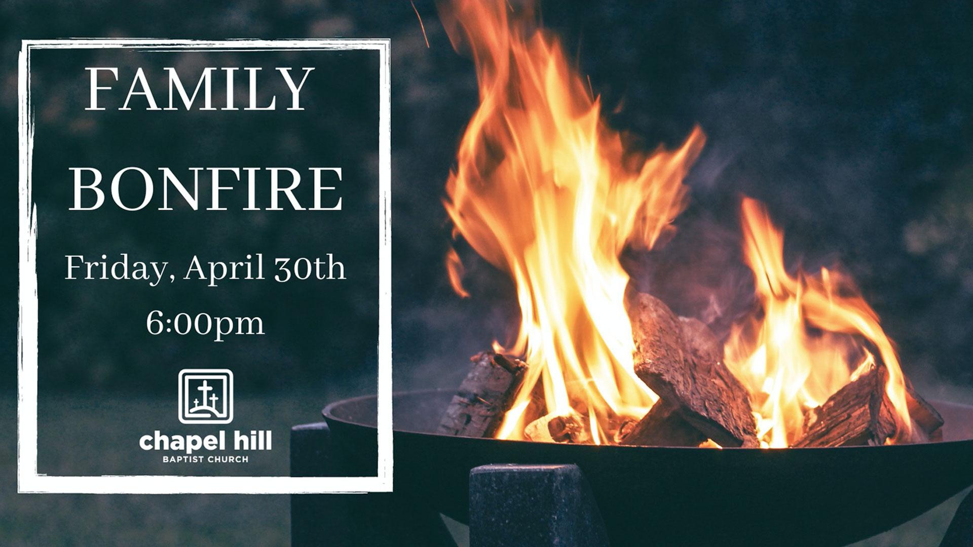 Family Bonfire - April 30